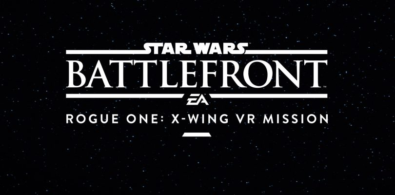 Gamescom 2016: Star Wars Battlefront Rogue One X-Wing VR Mission Preview