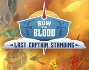 Bow to Blood: LAst Captain Standing release trailer